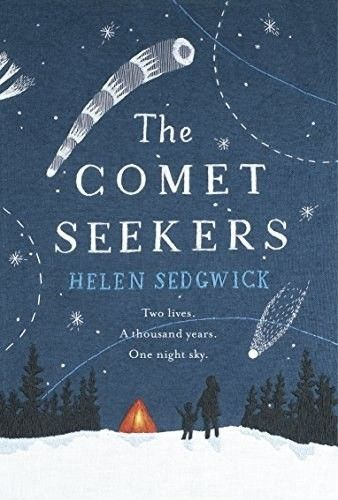 The Comet Seekers by Helen Sedgwick – Out Now | 24 Brilliant Books You Must Read This Autumn