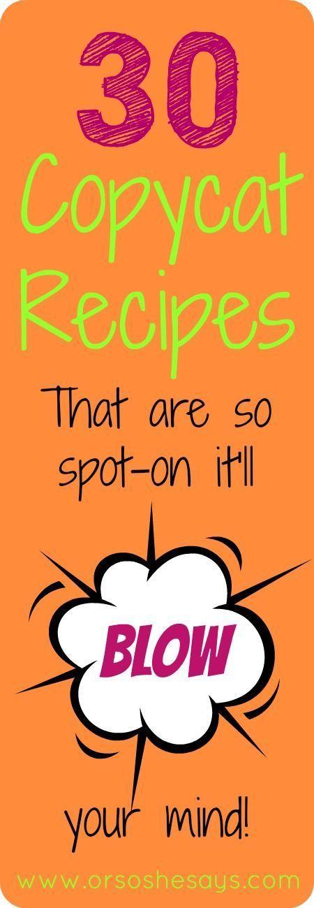 Copycat Recipes you will love!
