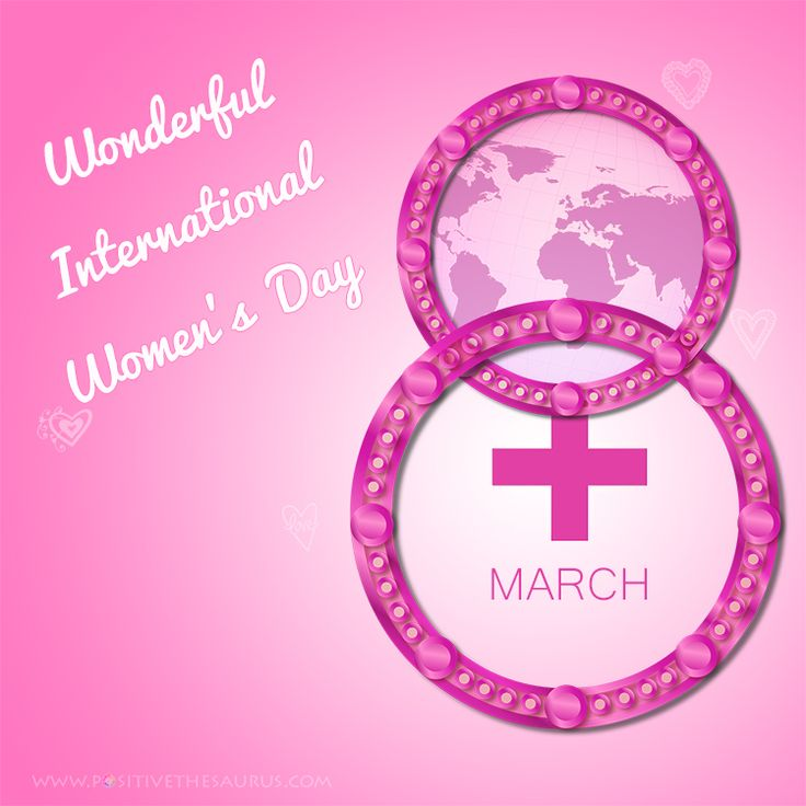 Wonderful International Women's Day March 8th #WomensDay #March8th #PositiveSaurus #pink #Quotes #QuoteSaurus