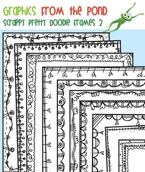 Scrappy Pretty Doodle Frames Set 2  In this set you will find 20 individual files to use in your latest teaching resource files.  I have included a filled and unfilled version of 10 different hand-drawn scrappy frames...super cute!