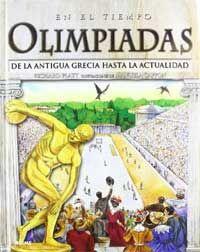 Olimpiadas. Desde la Antigua Grecia hasta la actualidad