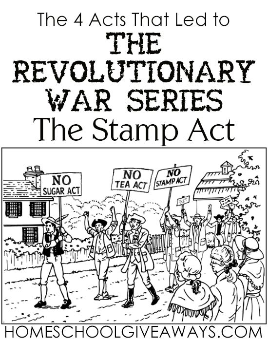 The 4 Acts That Led to The Revolutionary War Series: The Stamp Act