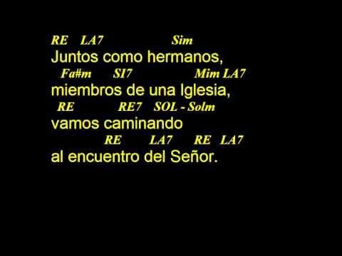CANTOS PARA MISA - JUNTOS COMO HERMANOS - ENTRADA - LETRA Y ACORDES