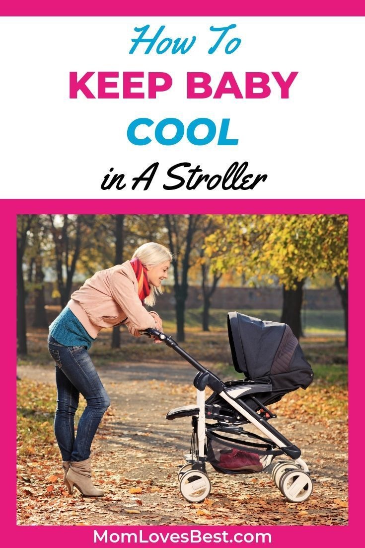 Top 7 Tips to Keep Baby Cool in Their Stroller Baby