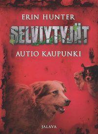 Erin Hunter: Autio kaupunki (Selviytyjät 1), Jalava