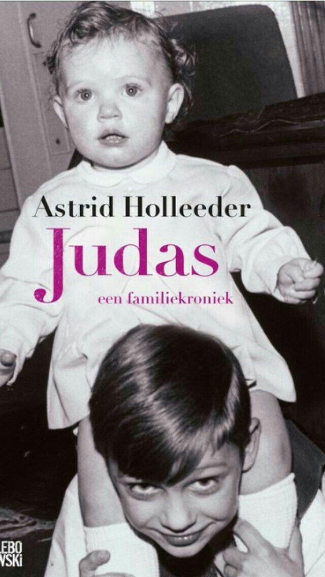 """Boek per week 05-2017 """"Judas"""" van Astrid Holleeder"""