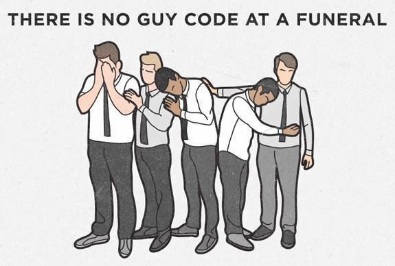 There is no guy code at funerals