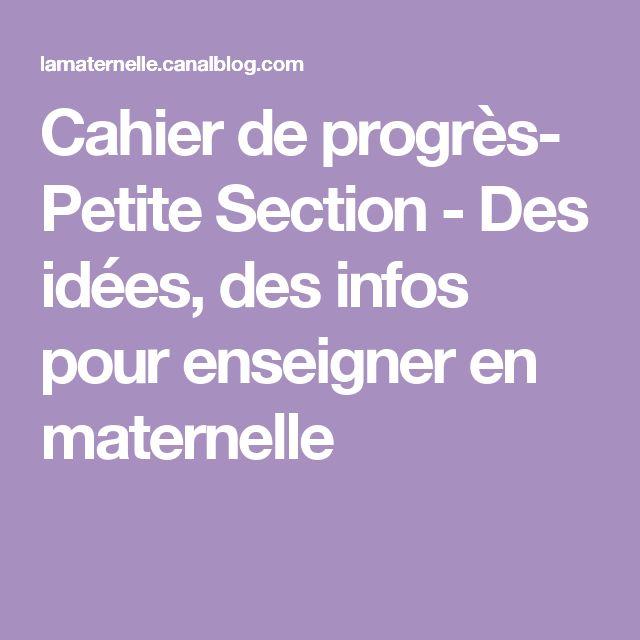 Cahier de progrès- Petite Section - Des idées, des infos pour enseigner en maternelle