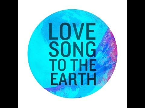 Love Song To The Earth - a kind of 'We Are The World'-song to inspire climate change action.  Every time the song is purchased, streamed, or shared, the royalties go directly towards the efforts of Friends of the Earth to keep fossil fuels in the ground and lower carbon emissions, and to the work of the U.N. Foundation to inspire international action on climate change.