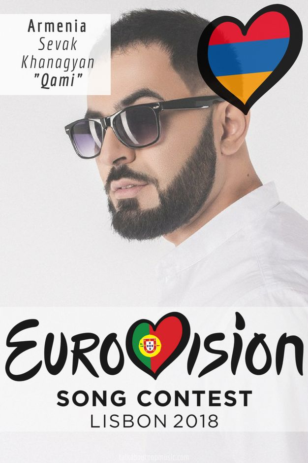 EUROVISION SONG CONTEST 2018: ARMENIA - 'Qami' By Sevak Khanagyan