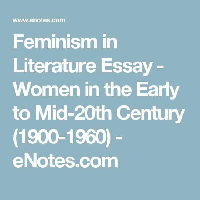 the genesis of feminism in literature essay Abstract: the aim of this paper is to express feminist literary criticism in english literature, as critical analysis of literary works based on feminist perspective.