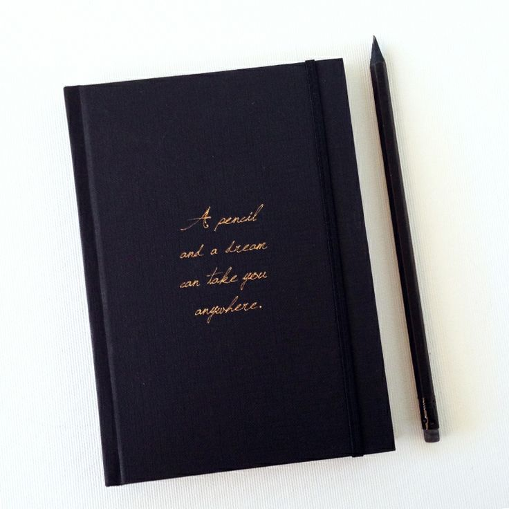 pencil and a dream notebook # notebooks #Storymood  A pencil and a dream can take you anywhere. Hard cover black notebook dimensions : 18 cm x 12,5 cm x 1,5 cm  with 192 white blank pages