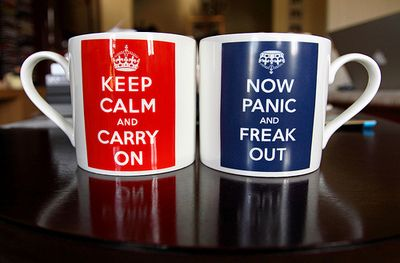 'now panic and freak out'