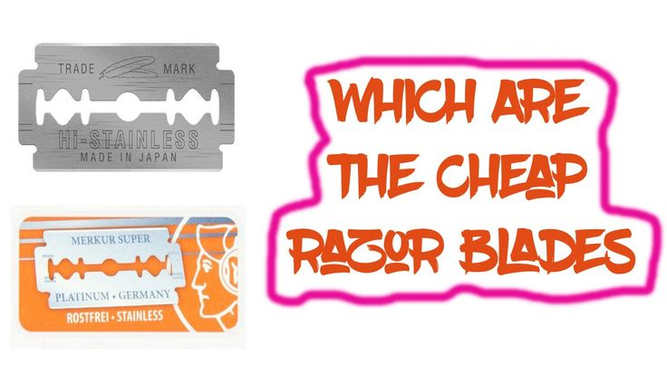 Cheap Razor Blades 2016 Best Razor Blades Reviews   1. Feather 10 Razor Blades New Hi-Stainless Double Edge   2. Feather Double Edge Blades 50 Count   3. Merkur-Razor Double Edge Razor Blades   Note: This is mainly depending on you which one you like. And if it makes any simple changes with the items this channel is not responsible for this.
