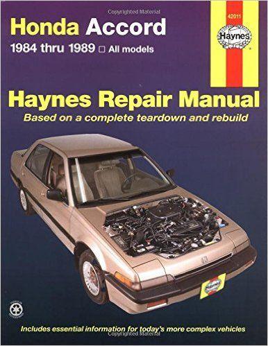 Honda Accord 1984 thru 1989 All Models (Haynes Repair Manual): Colin Brown, Larry Warren, John H. Haynes: 9781850106159: Amazon.com: Books