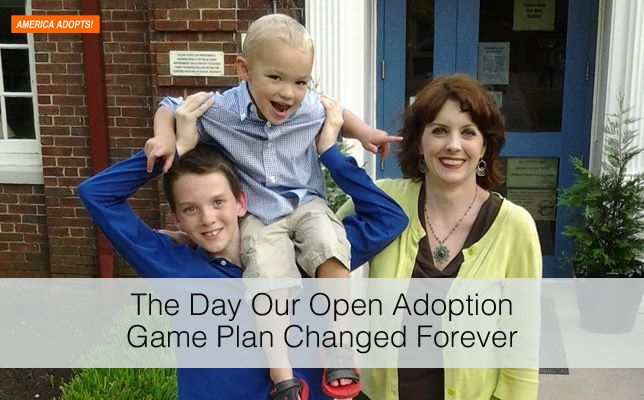 The Day Our Open Adoption Game Plan Changed Forever. http://www.americaadopts.com/day-open-adoption-game-plan-changed-forever/