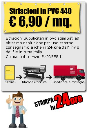 Striscioni pubblicitari stampati a colori compresa su PVC BANNER da 510 gr/mq a 6,90/mq