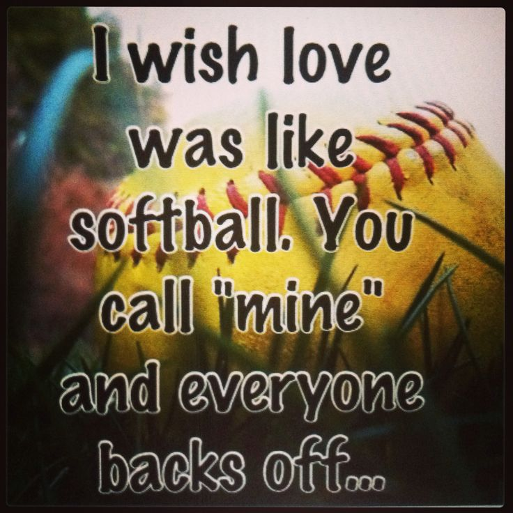 Cute softball quotes!