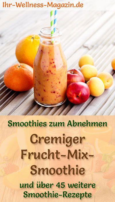 Frucht Mix Smoothie Gesundes Rezept Zum Abnehmen In 2019
