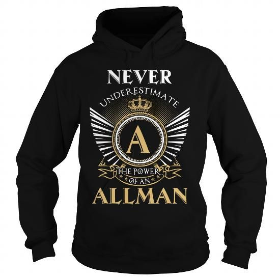 ALLMAN #name #tshirts #ALLMAN #gift #ideas #Popular #Everything #Videos #Shop #Animals #pets #Architecture #Art #Cars #motorcycles #Celebrities #DIY #crafts #Design #Education #Entertainment #Food #drink #Gardening #Geek #Hair #beauty #Health #fitness #History #Holidays #events #Home decor #Humor #Illustrations #posters #Kids #parenting #Men #Outdoors #Photography #Products #Quotes #Science #nature #Sports #Tattoos #Technology #Travel #Weddings #Women
