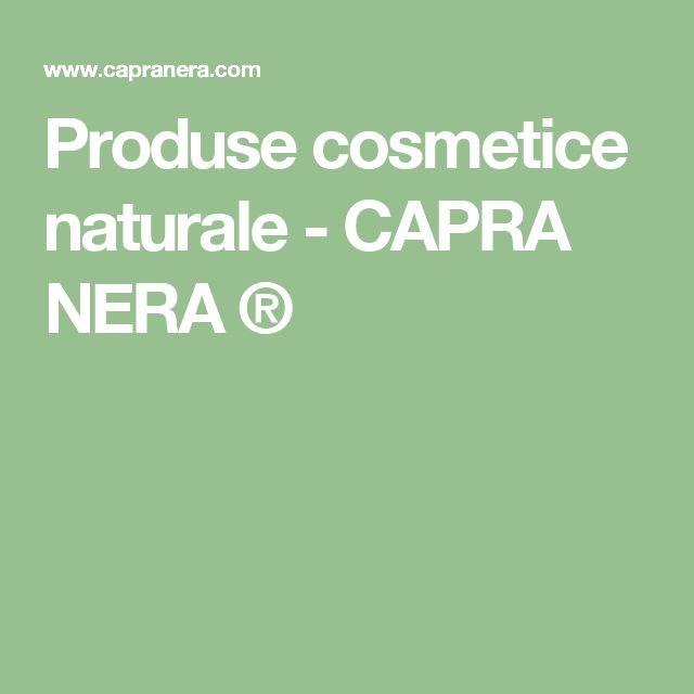 Produse cosmetice naturale - CAPRA NERA ®