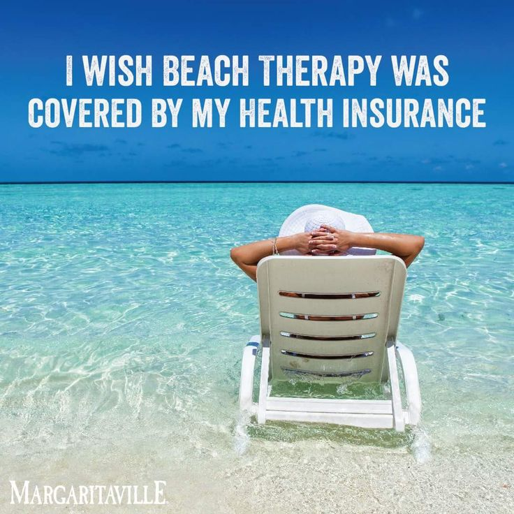 I wish beach therapy was covered by my health insurance