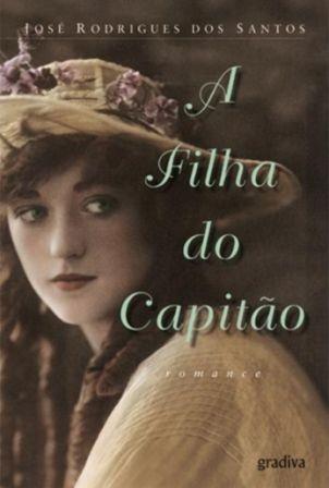 A Filha do Capitão - José Rodrigues dos Santos #books