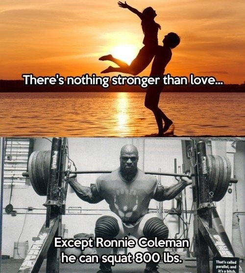 Nothing stronger than love except maybe Ronnie Coleman - DemGainz.com