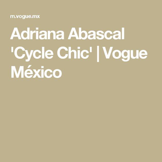 Adriana Abascal 'Cycle Chic' | Vogue México