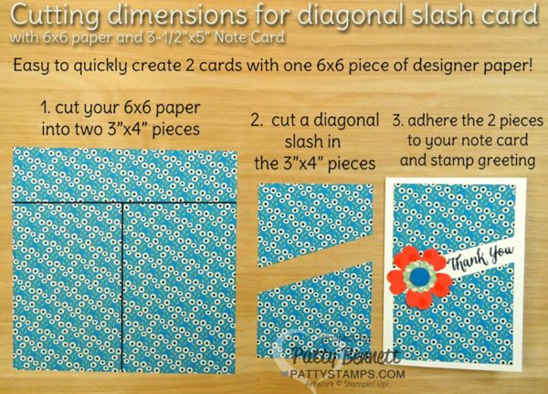 """Cutting Instructions for Diagonal slash note cards featuring 6x6 paper stacks and 3-1/2"""" x 5"""" note cards from Stampin' UP! by Patty Bennett"""