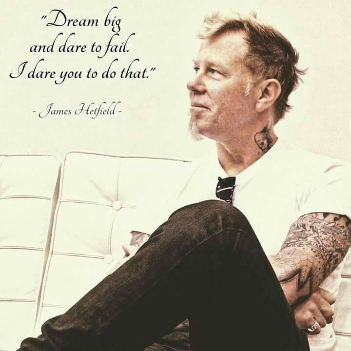 James Hatfield Quote                                                                                                                                                                                 More