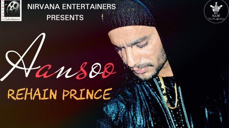 Aansoo - Rehain Prince (Full Song) II New Rap Song 2017 II Jammu Rappers...