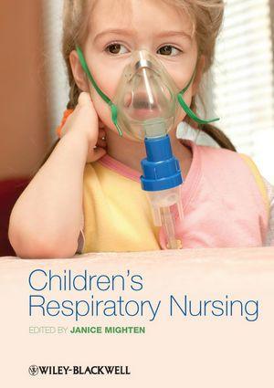Children's respiratory nursing -  Mighten, Janice (redacteur) -  plaats 613.61 # Pediatrische verpleegkunde