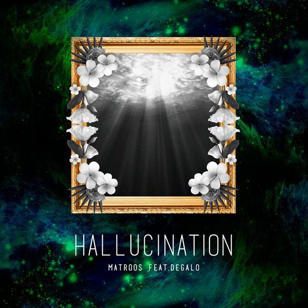 Hallucination / 매트루스 (MATROOS) - genie