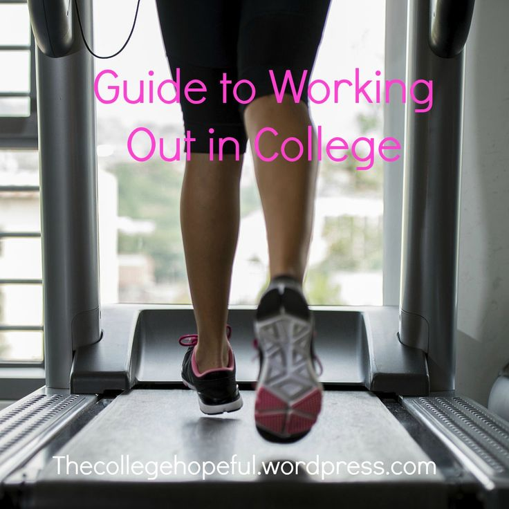 Guide to Working  Out in College https://thecollegehopeful.wordpress.com/