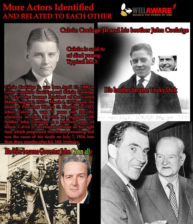 Calvin Coolage Jr is Governer John Connally and his brother is Richard Nixon.