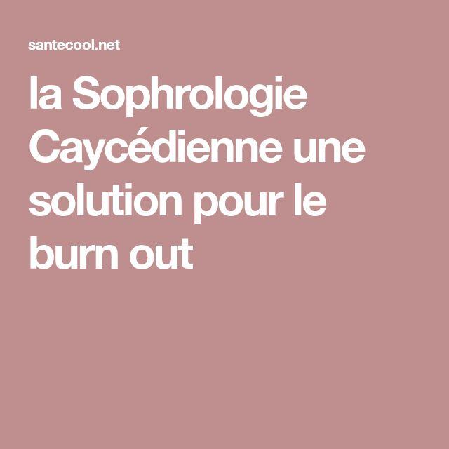 la Sophrologie Caycédienne une solution pour le burn out