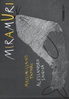 Miramuri / Massimiliano Tappari, Alessandro Sanna