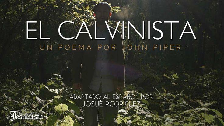 El Calvinista | Un Poema por John Piper