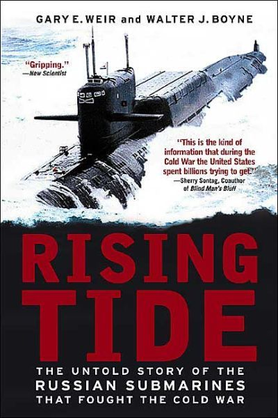 Rising Tide: the untold Story of the Russian Submarines that fought the Cold War, by Gary E. Weir and Walter J. Boyne.