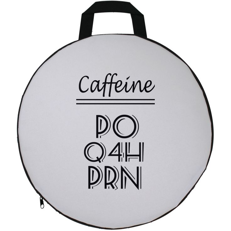 Caffeine Every Four Hours As Needed Round Seat Cushion