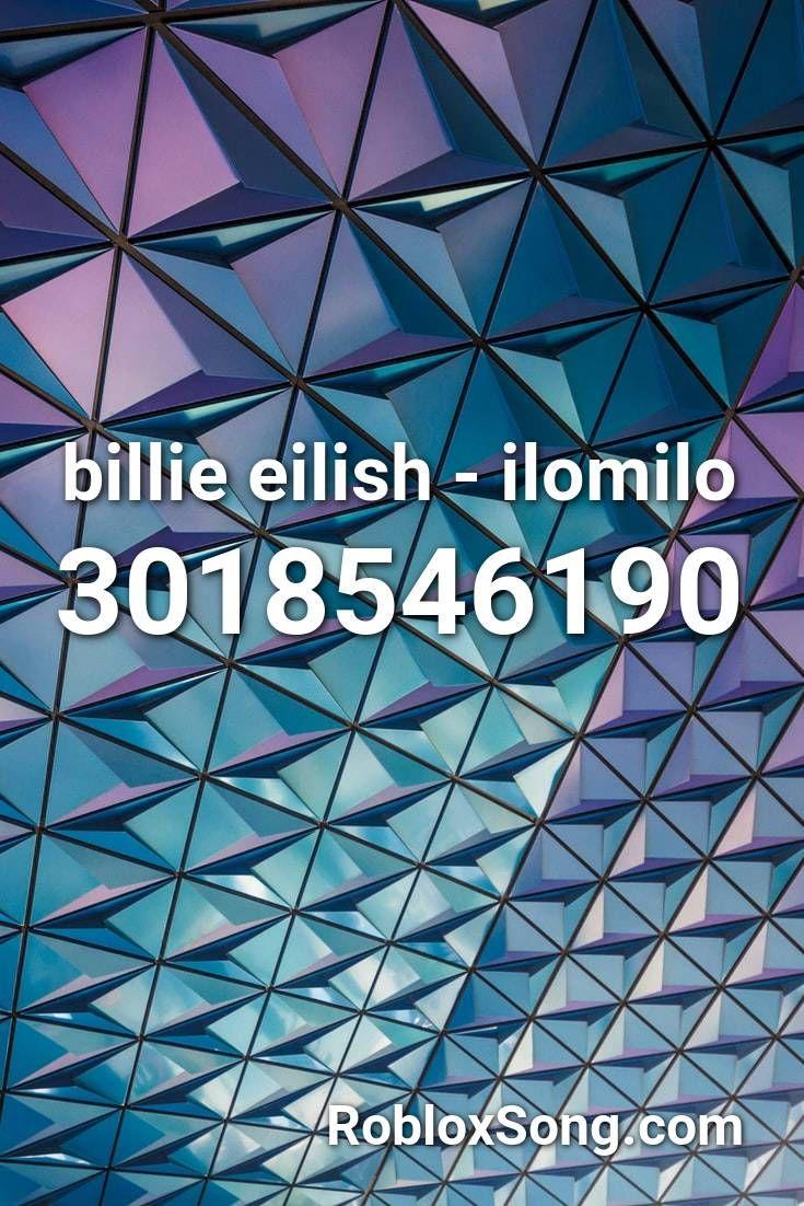 Billie Eilish Ilomilo Roblox Id Roblox Music Codes In 2020 - roblox codes for music anime death note free roblox