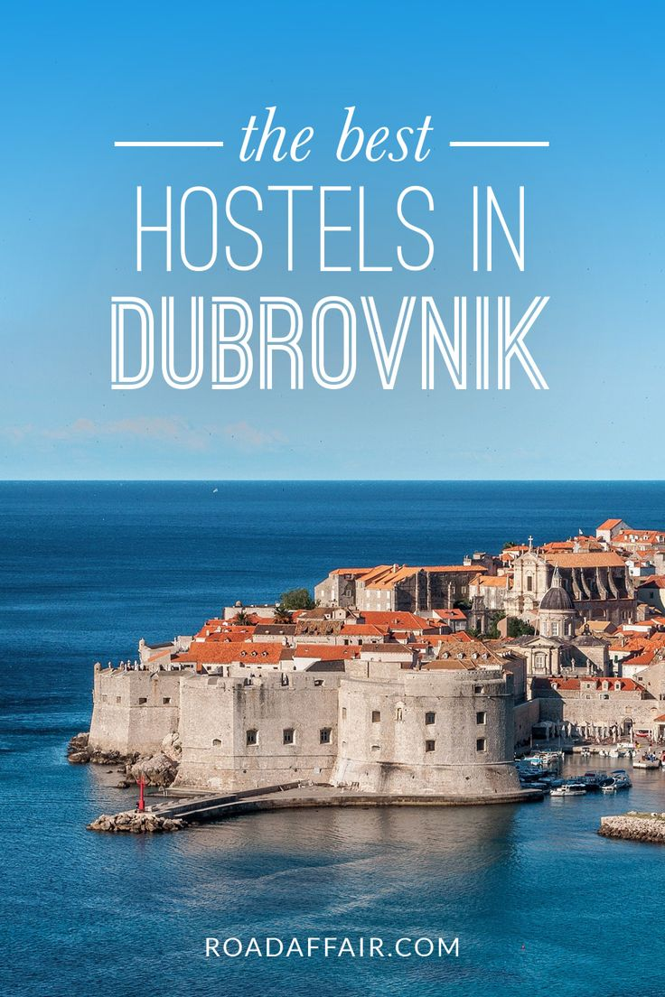 The Ultimate Travel Guide to the Best Hostels in Dubrovnik, Croatia.