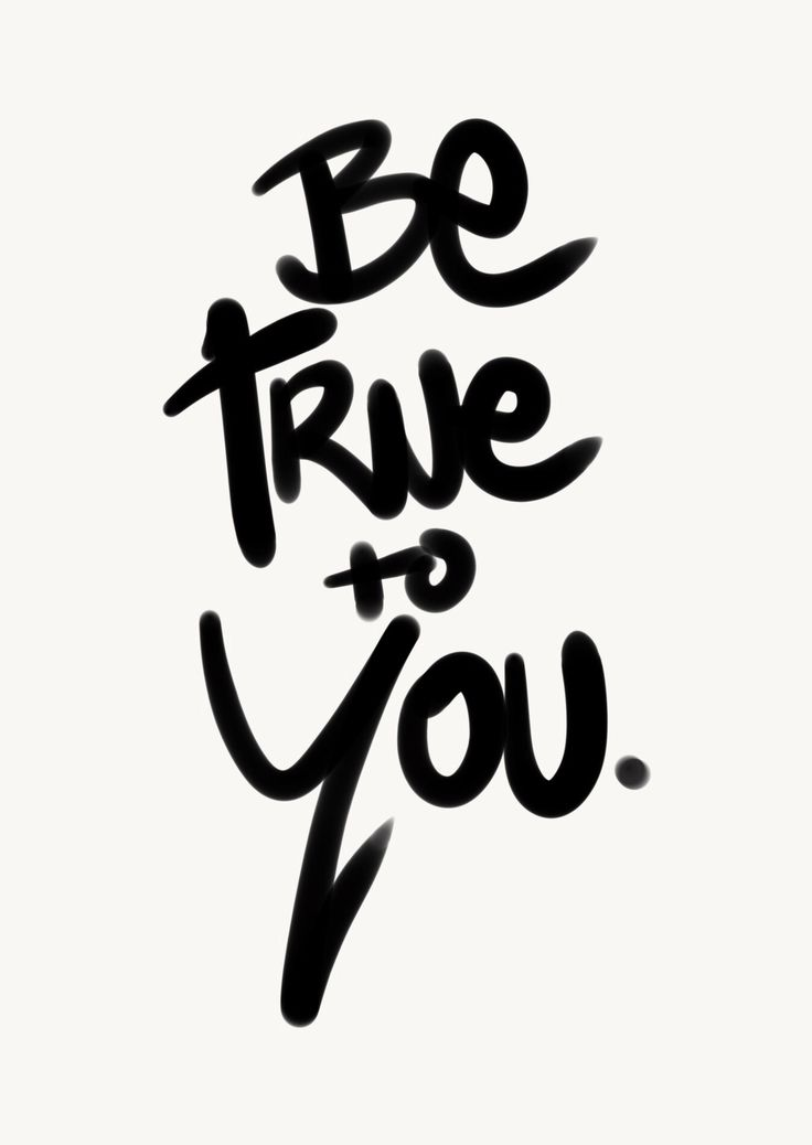 Be true to you.  Sometimes we allow outside influences to distract us, stay true to yourself and follow your path of happiness.