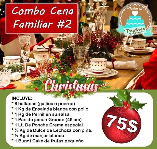 Super Promo Cena Navidad Y Fin De Ano Tenemos 3 Opciones Para Ti Combo 2 Ideal Para 8 Personas Precio 75 No Table Decorations Decor Home Decor