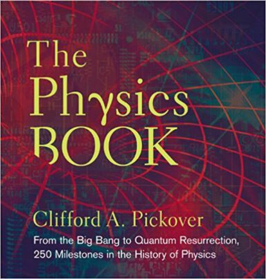 10 best best physical books images on pinterest physical science clifford a pickover the physics book fandeluxe Image collections