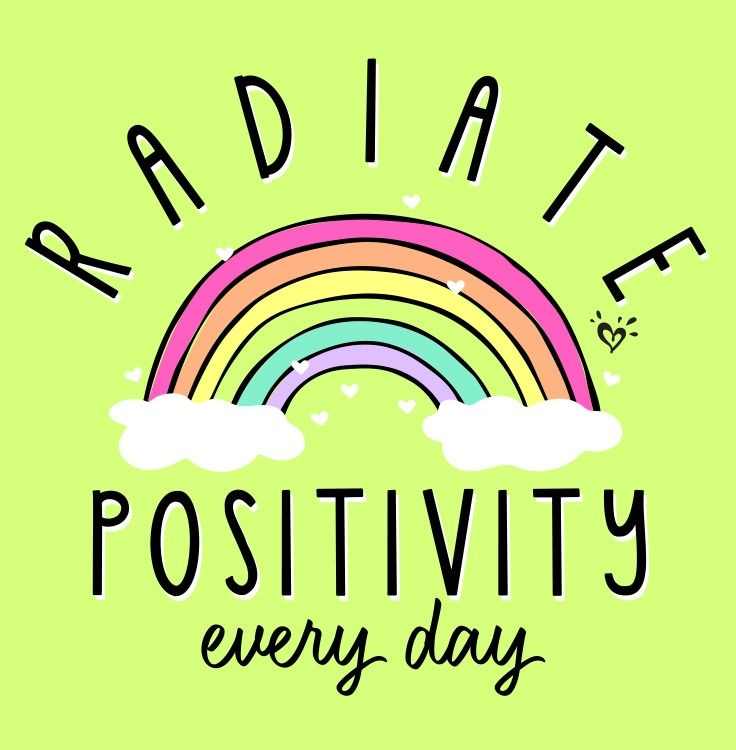 Beam rays of positivity everywhere you go.