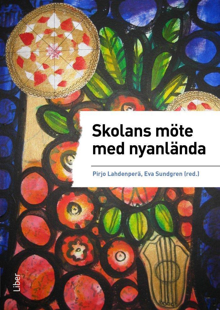 Skolans möte med nyanlända - http://it-pedagogen.se/skolans-mote-med-nyanlanda/