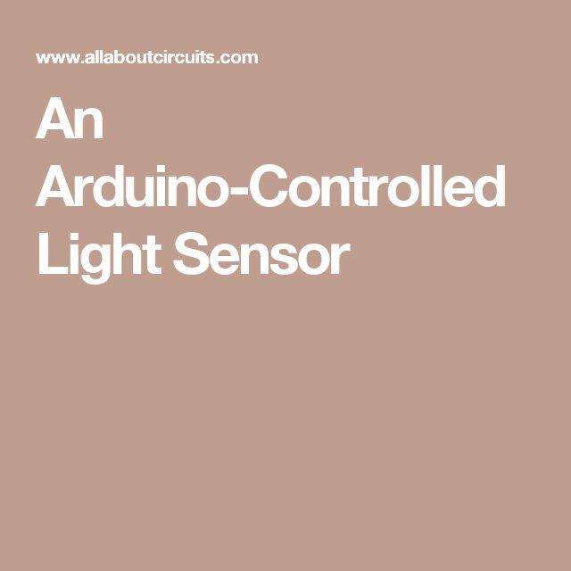 An Arduino-Controlled Light Sensor