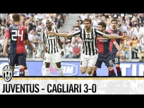 Juventus-Cagliari 3-0   18/05/2014  The Highlights
